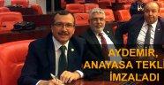 Aydemir Anayasa teklifini imzaladı