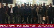 Başkan Adayı Pınar Güney GÖR- DER'İ Ziyaret Etti