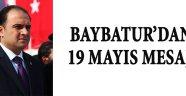 Baybatur'dan 19 Mayıs Mesajı