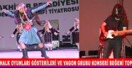 Çağlak Festivali'nde  Halk Oyunları Gösterileri Ve Vagon Grubu Konseri Beğeni Topladı