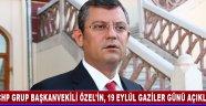 CHP GRUP BAŞKANVEKİLİ ÖZEL'İN, 19 EYLÜL GAZİLER GÜNÜ AÇIKLAMASI