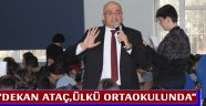 Dekan Ataç,Ülkü Ortaokulunda