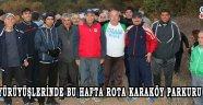 Doğa yürüyüşlerinde bu hafta rota Karaköy parkuru oldu!