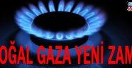 Doğal Gaza yeni zam !