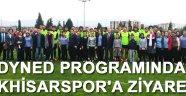 Dyned programında Akhisarspor'a ziyaret
