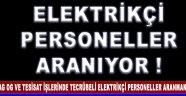 Elektrikçi Personeller Aranıyor !