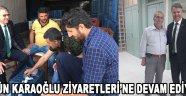 Ergün Karaoğlu Ziyaretleri'ne Devam Ediyor !