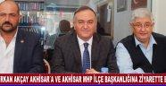 Erkan Akçay Akhisar´a ve Akhisar MHP İlçe Başkanlığına Ziyarette Bulundu
