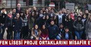 Fen Lisesi Proje Ortaklarını Misafir Etti !