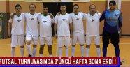 Futsal Turnuvasında 3'üncü Hafta Sona Erdi !