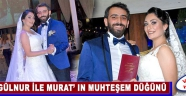 Gülnur ile Murat'ın Muhteşem Düğünü