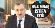 Halil Memiş istifa etti