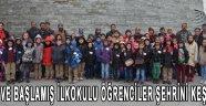 İsaca ve Başlamış İlkokulu öğrenciler şehrini keşfetti!