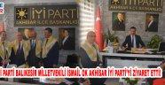 İYİ Parti Balıkesir Milletvekili İsmail Ok Akhisar İYİ Parti'yi ziyaret etti!