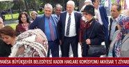 Manisa Büyükşehir Belediyesi Kadın Hakları Komisyonu Akhisar 'ı Ziyaret Etti