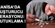 Manisa'da Uyuşturucu Operasyonu: 6 Tutuklama !