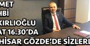 Manisa Milletvekili A. Vehbi Bakırlıoğlu Saat 16.30'da Sizlerle !