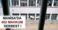 Manisa'da 402 mahkum serbest