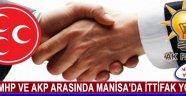 MHP ve AKP Arasında Manisa'da İttifak Yok!
