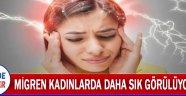 Migren kadınlarda daha sık görülüyor !