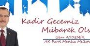 Milletvekili Aydemir Kadir gecesini kutladı