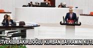 Milletvekili Bakırlıoğlu Kurban Bayramını Kutladı !