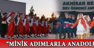 """MİNİK ADIMLARLA ANADOLU"""