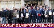 Muhtarlardan Türk Silahlı Kuvvetleri Dayanışma Vakfına Destek