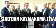 MÜSİAD'dan Kaymakam'a ziyaret