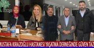 Mustafa Kirazoğlu Hastanesi Yaşatma Derneğinde Güven Tazeledi !