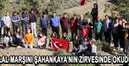 Öğrenciler İSTİKLAL MARŞINI ŞAHANKAYA'NIN ZİRVESİNDE OKUDULAR !