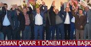 Osman Çakar 1 Dönem Daha Başkan !