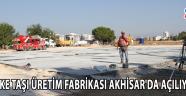 Parke Taşı Üretim Fabrikası Akhisar'da Açılıyor