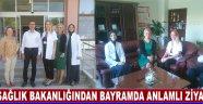 Sağlık Bakanlığından Bayramda Anlamlı Ziyaret !