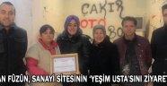 Şükran Füzün, Sanayi sitesinin 'Yeşim Usta'sını Ziyaret Etti