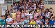 Tema Vakfı Manisa Akhisar'da Faaliyetlerine Başladı !