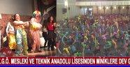 Z.G.Ö. Mesleki ve Teknik Anadolu Lisesinden Miniklere Dev Gösteri