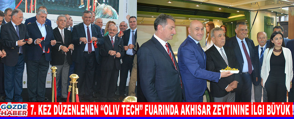 7. Kez Düzenlenen ''Oliv Tech'' Fuarında Akhisar Zeytinine İlgi Büyük !