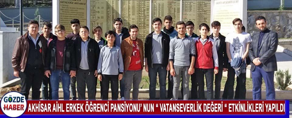 """Akhisar AİHL Erkek Öğrenci Pansiyonu' Nun """" Vatanseverlik Değeri """" Etkinlikleri Yapıldı"""