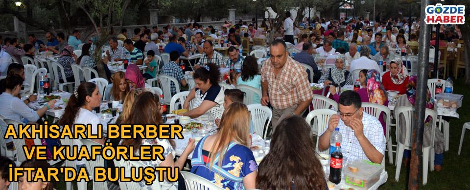 Akhisar Berberler ve kuaförler odası üyelerine iftar verdi