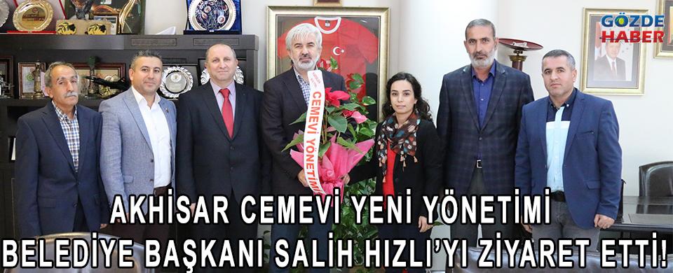 Akhisar Cemevi yeni yönetimi Belediye Başkanı Salih Hızlı'yı ziyaret etti!