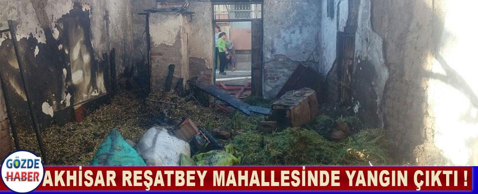 Akhisar Reşatbey Mahallesinde Yangın Çıktı !