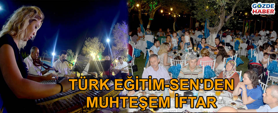 Akhisar Türk Eğitim-Sen'den muhteşem iftar