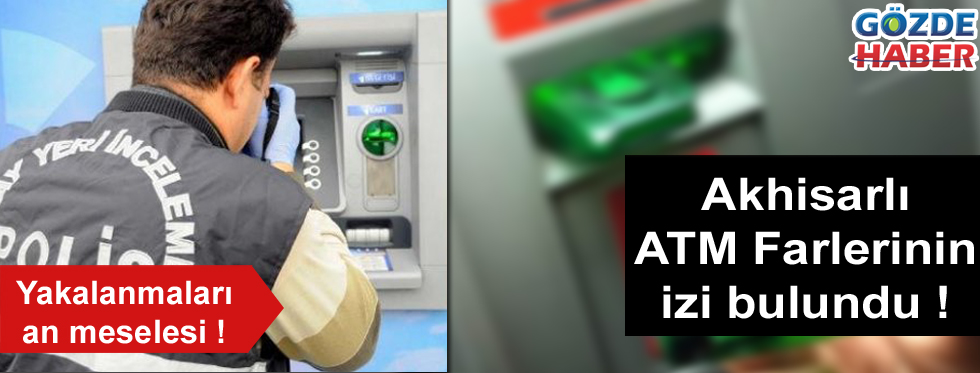 ATM farelerinin yakalanmaları an meselesi !