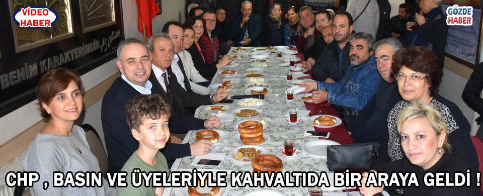 CHP , Basın ve Üyeleriyle Kahvaltıda Bir Araya Geldi