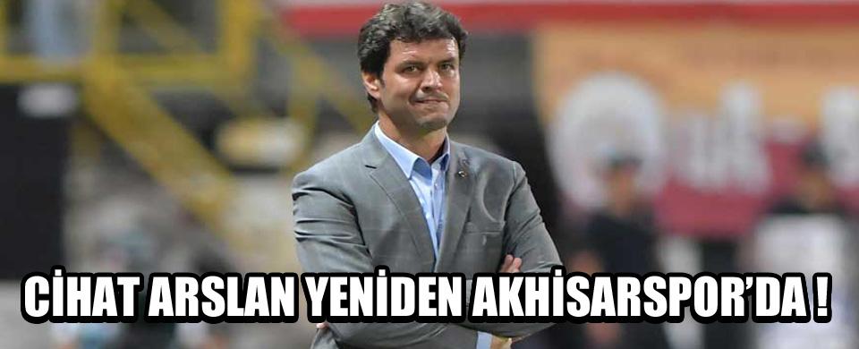 Cihat Arslan Akhisarspor'da !