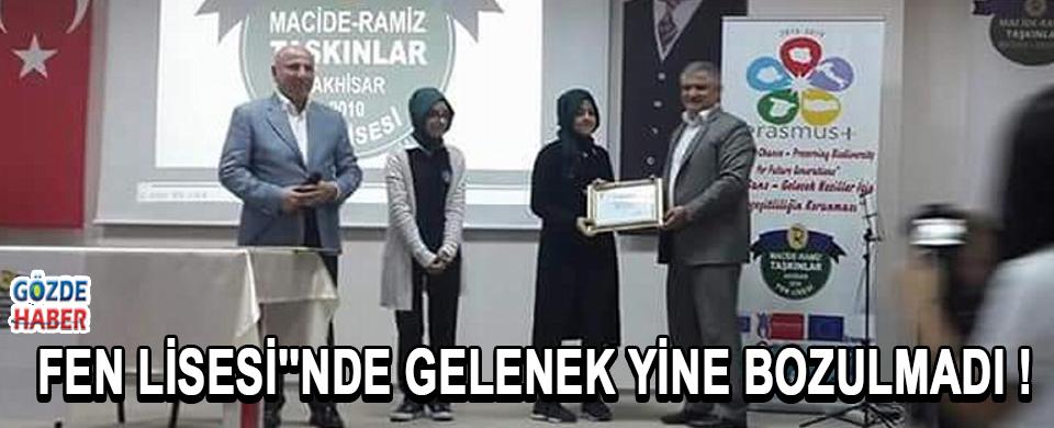 FEN LİSESİ''NDE GELENEK YİNE BOZULMADI !