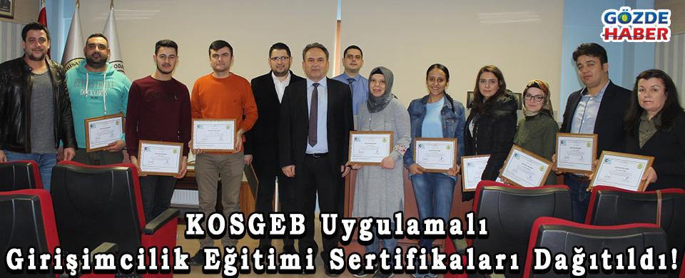 KOSGEB Uygulamalı Girişimcilik Eğitimi Sertifikaları Dağıtıldı!