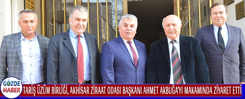 TARİŞ Üzüm Birliği Akhisar Ziraat Odası Başkanı Ahmet Akbuğa'yı Makamında Ziyaret Etti.
