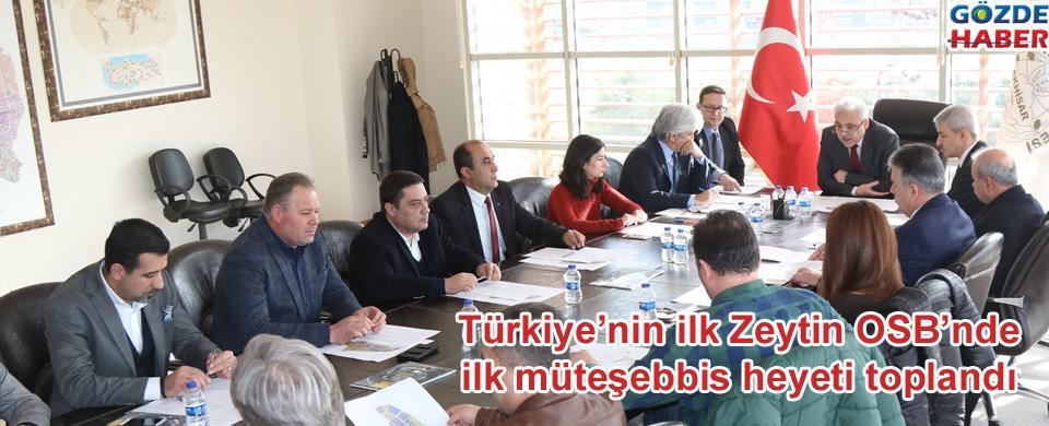 Türkiye'nin ilk Zeytin OSB'nde ilk müteşebbis heyeti toplandı